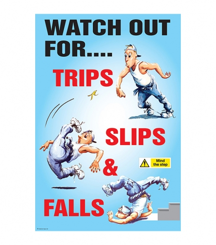 Watch Out For Slips Trips And Falls Safety Poster Ssp