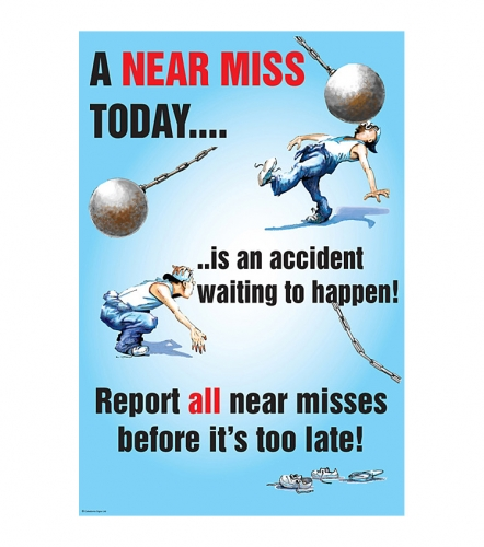 Report All Near Misses Safety Poster Ssp Print Factory