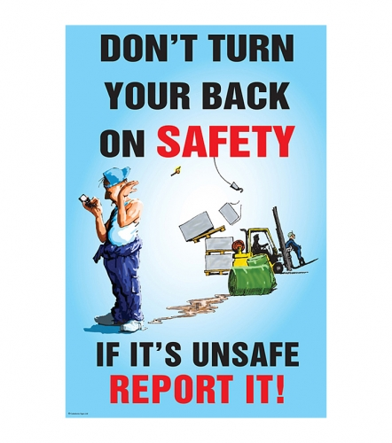 Don T Turn Your Back On Safety Poster Ssp Print Factory
