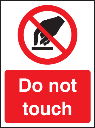 Do Not Touch Sign Ssp Print Factory