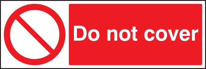 Do Not Cover Sign Ssp Print Factory