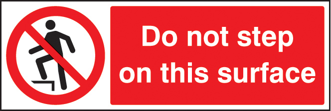 Do Not Step On This Surface Sign Ssp Print Factory