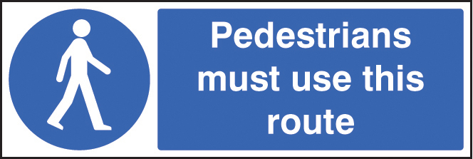Pedestrians Must Use This Route Sign Ssp Print Factory