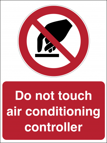 Do Not Touch Air Conditioning Conroller sign