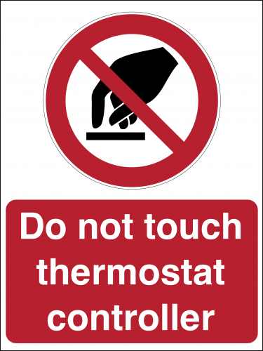 Do Not Touch Thermostat Controller Sign