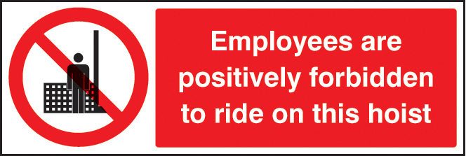 Employees are forbidden to ride on hoist sign