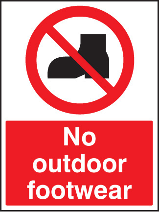 No outdoor footwear Sign