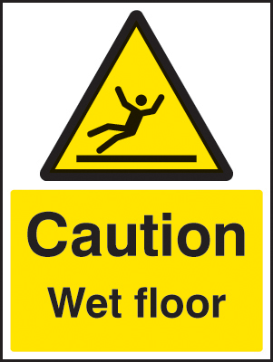 Caution Wet Floor Sign Ssp Print Factory