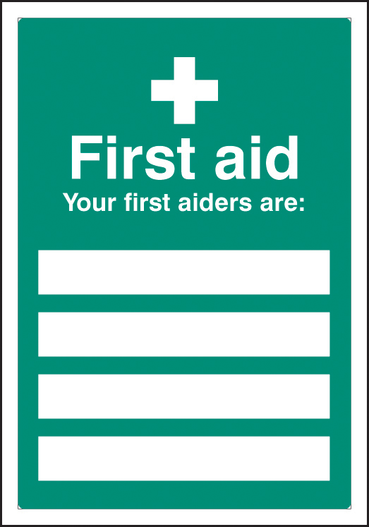 First aiders are... Editable Sign | SSP Print Factory