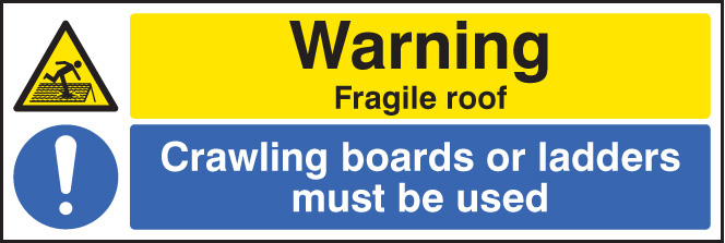 Warning Fragile Roof Crawling Boards Sign Ssp Print Factory