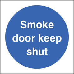 Smoke door keep shut Sign
