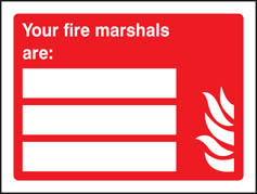 Your Fire Marshals Are: (3 People) Sign