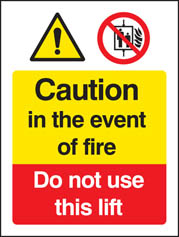 Fire: Do Not Use Lift Sign
