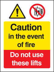 Fire: Do Not Use Lifts Sign