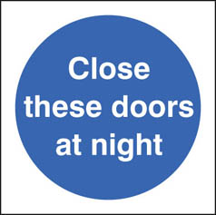 Close doors at night sign