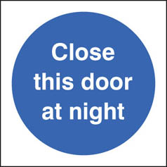 Close door at night sign