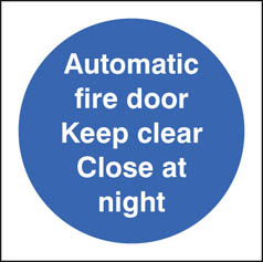 Automatic Fire Door Keep Clear/Shut At Night Sign