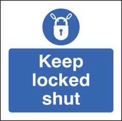 Keep locked shut mandatory sign