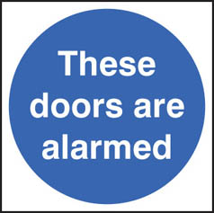 These doors are alarmed sign