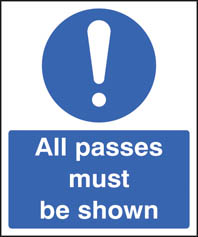 All Passes Must Be Shown Sign