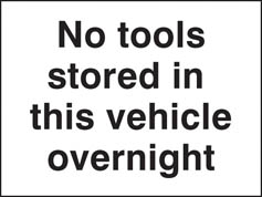 No Tools Stored Sign