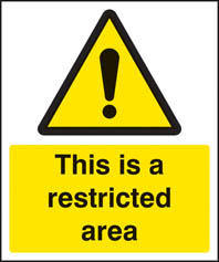 This is a restricted area sign