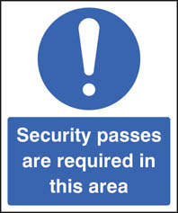Security passes are required in area sign