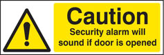 Caution security alarm will sound if door is opened sign