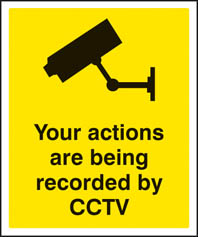 Actions Recorded By CCTV Sign