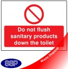 Do not flush sanitary products in toilet sign