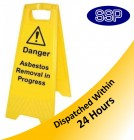 Danger Asbestos Removal In Progress Freestanding Sign