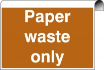 Paper Waste Only Roll Top Sign