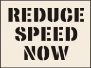Reduce Speed Now Stencil