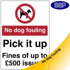 No Dog Fouling - Pick It Up Sign