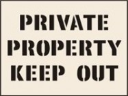 Private Property Keep Out Stencil