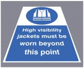 High vis jackets must be worn floor graphic