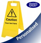 Personalised Caution Yellow Freestanding Sign
