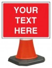 Your Text Here Cone Sign