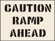 Caution Ramp Ahead Stencil