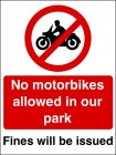 No Motorbikes Allowed On Our Park Sign