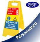Personalised Fire Alarm Testing Freestanding Sign