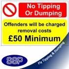 No Fly Tipping Removal Costs Sign