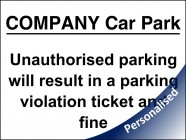 Personalised Unauthorised Parking Violation Sign