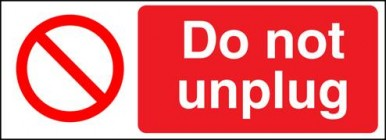 Do Not Unplug
