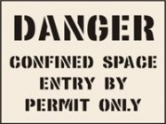 Confined Space Entry By Permit Only Stencil