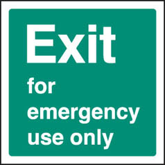 Exit emergency use sign