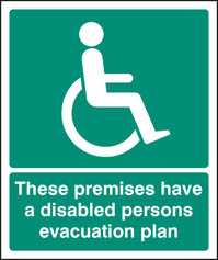 Premises have disabled evacuation plan sign