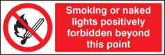 Smoking or naked lights forbidden sign