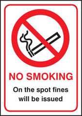 No smoking on the spot fines will be issued sign