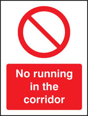 No Running In The Corridor Sign